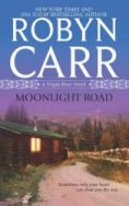 Robyn Carr's Moonlight Road