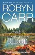 Robyn Carr's Temptation Ridge