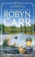 Robyn Carr's Whispering Rock