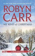 Robyn Carr's My Kind of Christmas