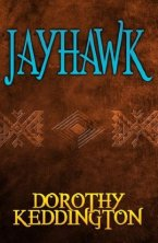 Jayhawk by Dorothy Keddington
