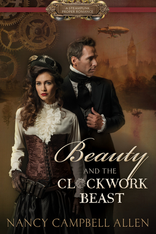 Beauty and the Clockwork Beast by Nancy Campbell Allan