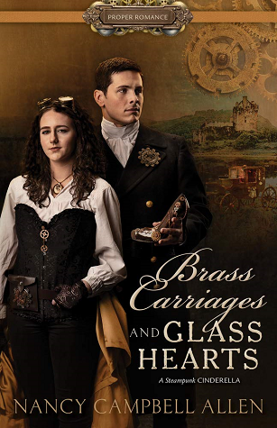Brass Carriages and Glass Hearts by Nancy Campbell Allan