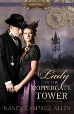The Lady in the Coppergate Tower by Nancy Campbell Allan
