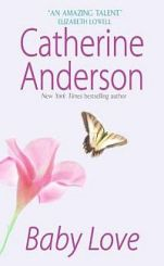Catherine Anderson's Baby Love