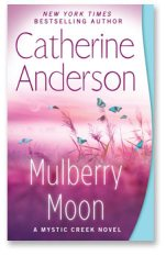 Catherine Anderson's Mulberry Moon