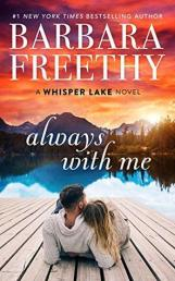 Always with Me by Barbara Freethy