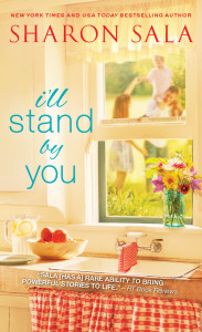 Sharon Sala's I'll Stand By You