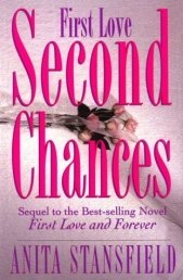 First Love Second Chances by Anita Stansfield