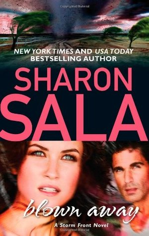 2010 Book Cover for Blown Away by Sharon Sala