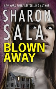 2018 Book Cover for Blown Away by Sharon Sala