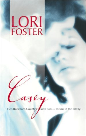 2002 Paperback Edition for Casey by Lori Foster