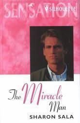 This is the 2002 Silhouette Sensation hard cover edition for The Miracle Man.