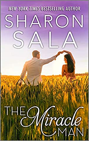 The Miracle Man by Sharon Sala