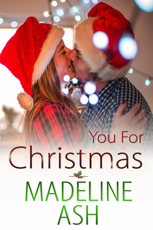You for Christmas by Madeline Ash