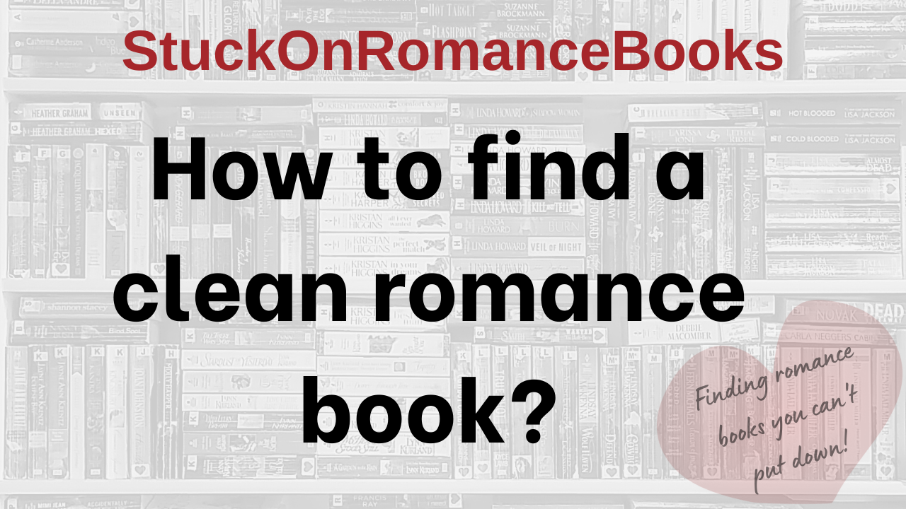 Click here to see a short video on how to find a clean romance book!!