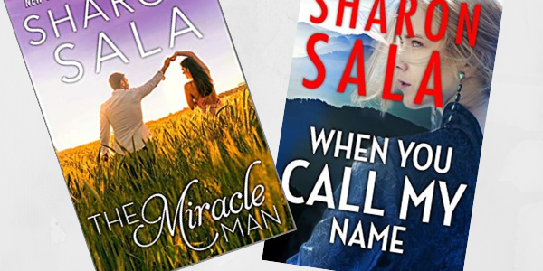 Book Covers for the Hatfield Series. Book 1, The Miracle Man. Book 2, When You Call My Name. Both books by Sharon Sala