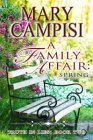 Mary Campisi's A Family Affair: Spring