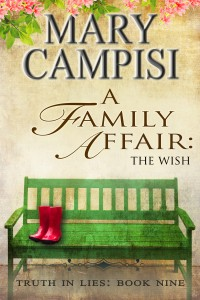 Mary Campisi's A Family Affair: The Wish