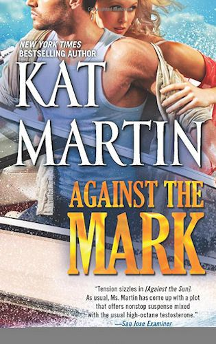 Kat Martin's Against the Mark