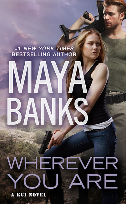 Maya Banks' Wherever You Are