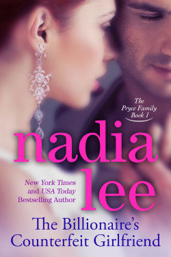 Nadia Lee's The Billionaire's Counterfeit Girlfriend