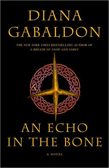 Diana Gabaldon's An Echo in the Bone