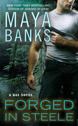 Forged of Steele by Maya Banks