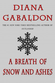 Diana Gabaldon's A Breath of Snow and Ashes
