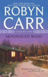 Moonlight Road by Robyn Carr