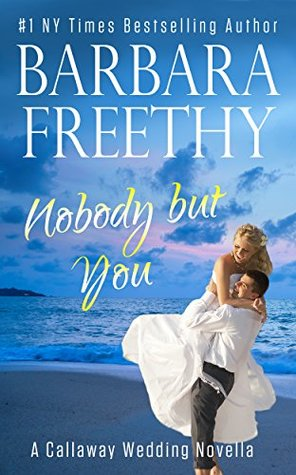 Nobody but You by Barbara Freethy