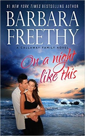 On a Night Like This by Barbara Freethy