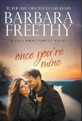 2017 Paperback Edition for Once You're Mine by Barbara Freethy