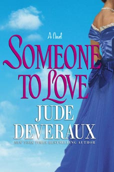 Jude Deveraux's Someone to Love