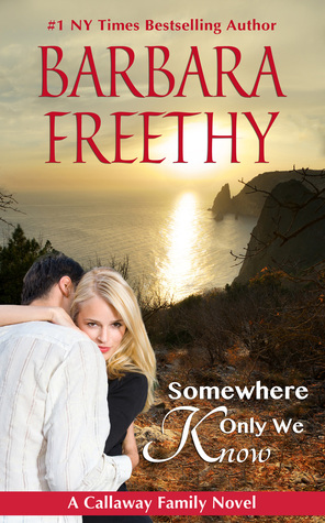 Somewhere Only We Know by Barbara Freethy
