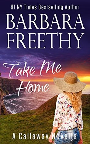 Take Me Home by Barbara Freethy