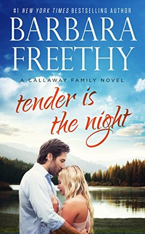 Tender is the Night by Barbara Freethy