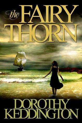 The Fairy Thorn by Dorothy Keddington