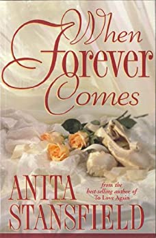When Forever Comes by Anita Stansfield