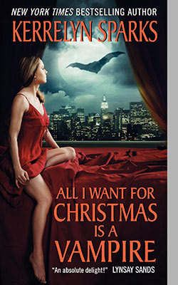 Kerrelyn Sparks' All I Want for Christmas is a Vampire