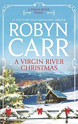 A Virgin River Christman by Robyn Carr