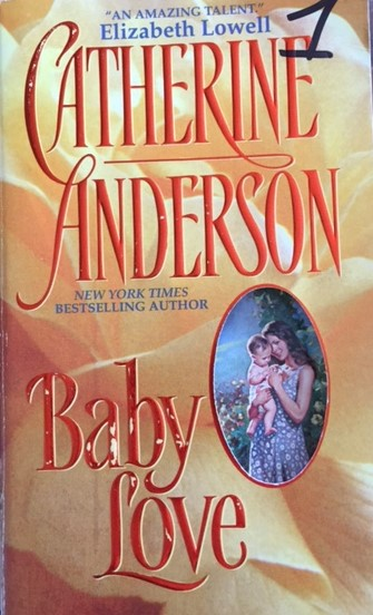 Original Book Cover for Baby Love by Catherine Anderson