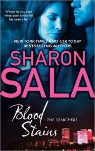 Blood Stains by Sharon Sala
