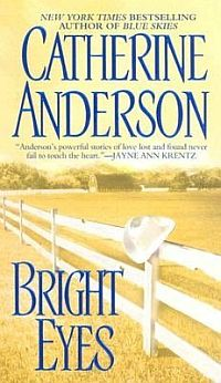 Original 2004 Book cover for Bright Eyes by Catherine Anderson