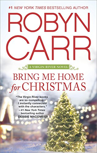 2015 book cover for Bring Me Home for Christmas by Robyn Carr
