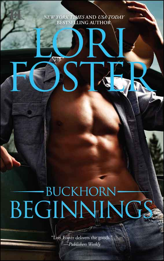 Lori Foster's Buckhorn Beginnings with Sawyer's and Morgan's stories