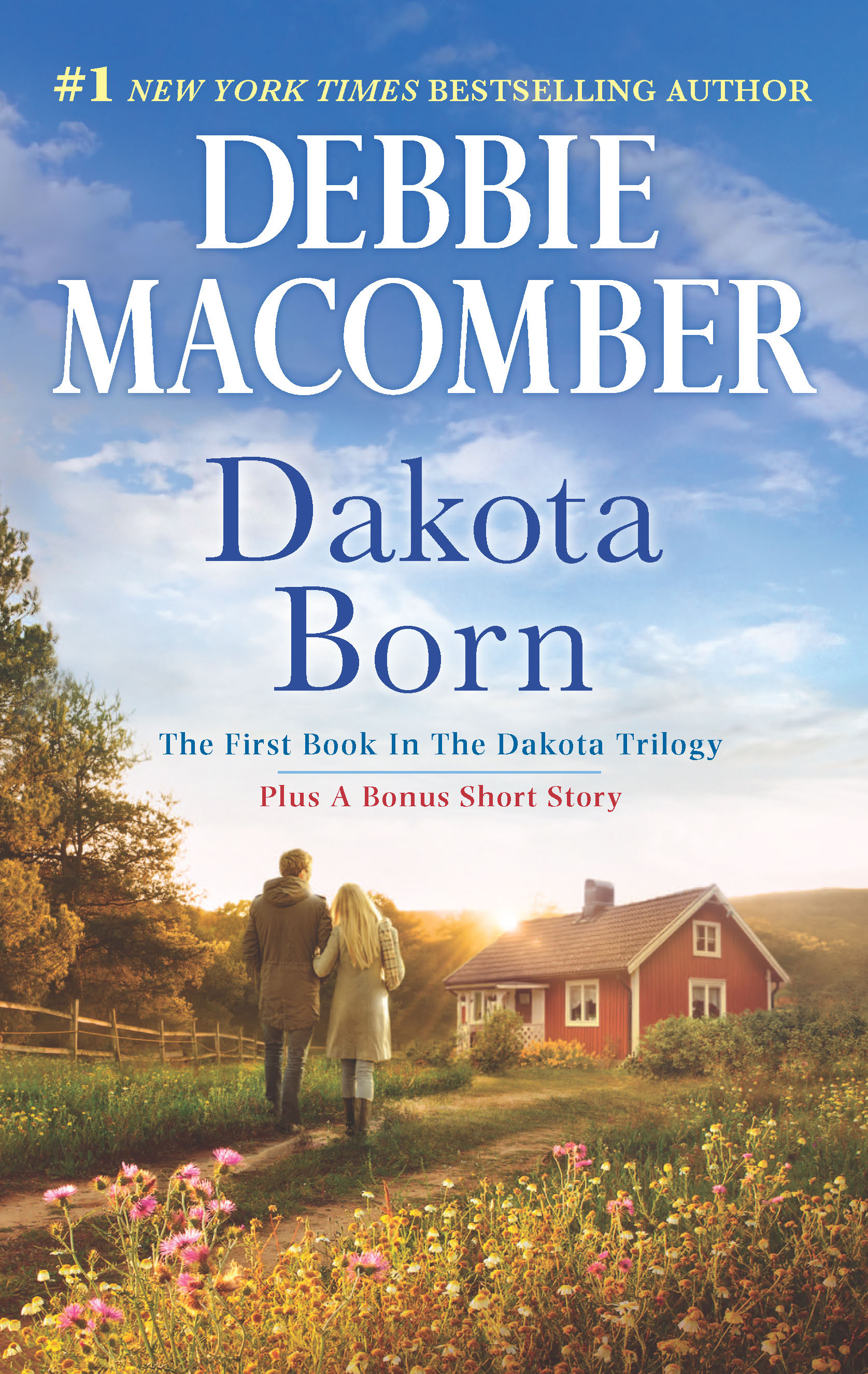 Dakota Born by Debbie Macomber