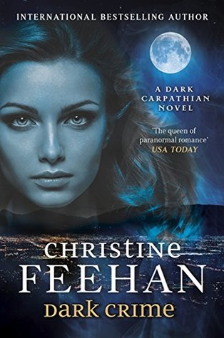 Dark Crime by Christine Feehan - 2016 Kindle Edition