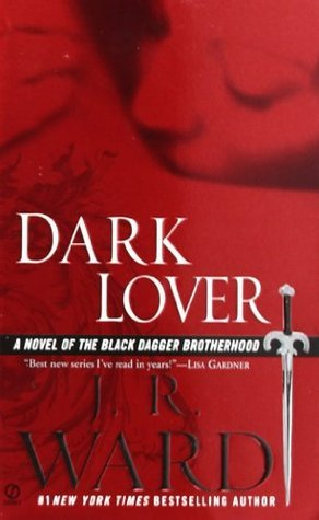 2005 Paperback Edition for Dark Lover by JR Ward