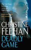 Christine Feehan's Deadly Game
